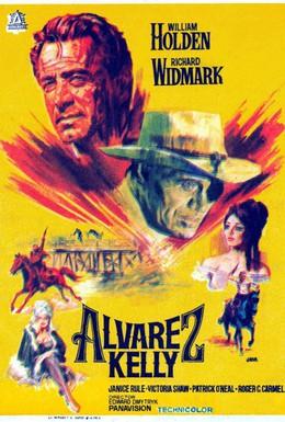 Постер фильма Альварес Келли (1966)