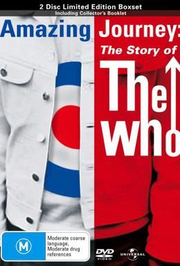 Постер фильма Удивительное путешествие: История группы The Who (2007)