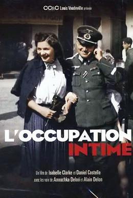 Постер фильма Интимная жизнь во время оккупации (2011)