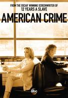 Американское преступление (2015)