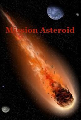 Постер фильма Миссия Астероид (2013)
