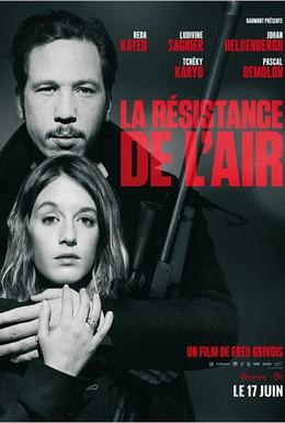 Постер фильма Сопротивление воздуха (2015)