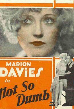 Постер фильма Не такая уж глупая (1930)