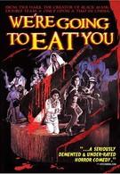 Мы собираемся съесть вас (1980)