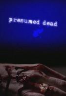 Считать погибшей (2006)