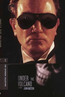 Постер фильма У подножия вулкана (1984)