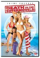 Смерть супермоделям (2005)