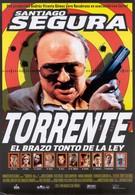 Торренте, глупая рука закона (1998)