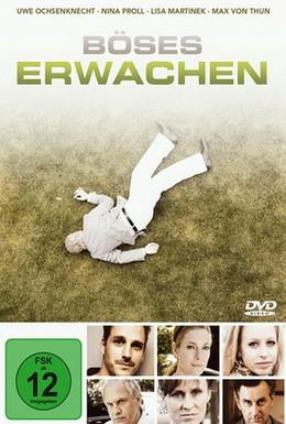 Постер фильма Внезапное пробуждение (2009)