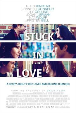 Постер фильма Застрял в любви (2012)