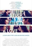 Застрял в любви (2012)