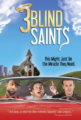 Постер фильма Три слепых праведника (2011)