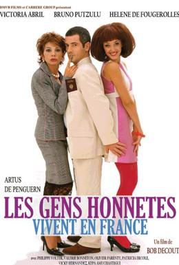 Постер фильма Честные люди живут во Франции (2005)