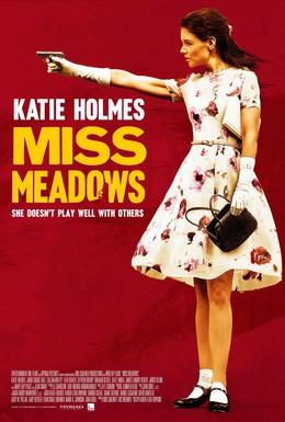 Постер фильма Мисс Медоуз (2014)