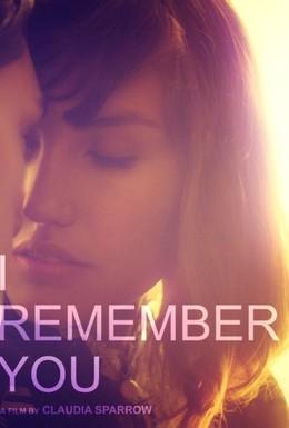Постер фильма Я помню тебя (2015)