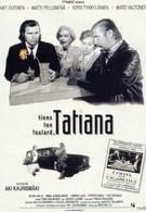 Береги свою косынку, Татьяна (1994)