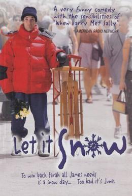 Постер фильма Пусть идет снег (1999)