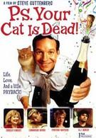 P.S. Ваш кот мертв (2002)