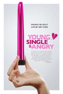 Постер фильма Молодая, одинокая, злая (2006)