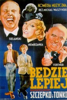 Постер фильма Будет лучше (1936)