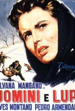 Постер фильма Люди и волки (1957)