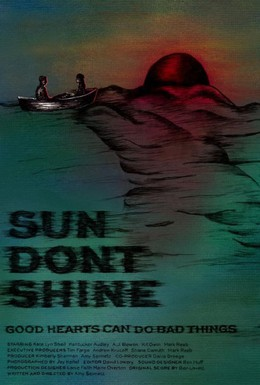 Постер фильма Солнце, не свети (2012)
