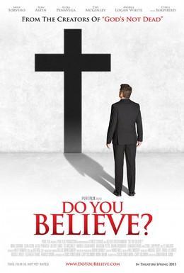 Постер фильма Ты веришь? (2015)