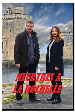 Постер фильма Убийства в Ла-Рошели (2015)