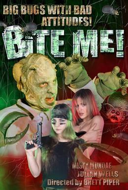 Постер фильма Укуси меня! (2004)
