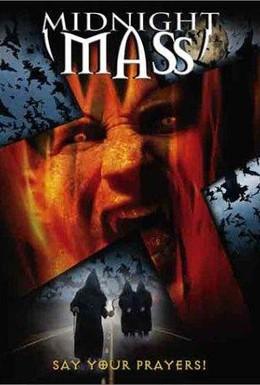 Постер фильма Полуночная месса (2003)