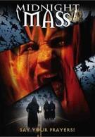 Полуночная месса (2003)