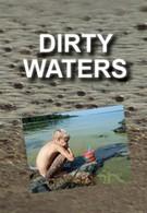 Грязные воды (2012)