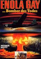 Энола Гей: Человек, миссия, атомная бомба (1980)