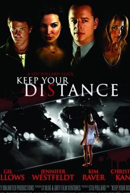 Постер фильма Держи дистанцию (2005)