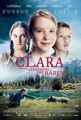 Постер фильма Клара и тайна медведей (2013)
