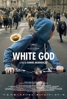 Постер фильма Белый Бог (2014)