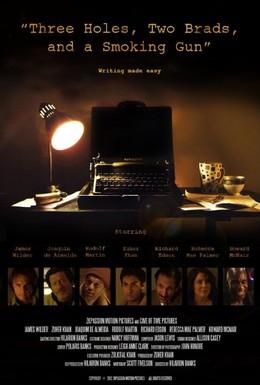 Постер фильма Три ямы, два гвоздя и ствол (2015)