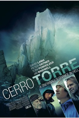 Постер фильма Cerro Torre: A Snowball's Chance in Hell (2013)