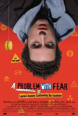 Постер фильма Проблема со страхом (2003)