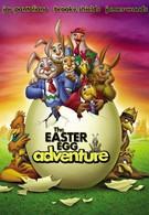 Необыкновенное приключение в городе пасхальных яиц (2004)
