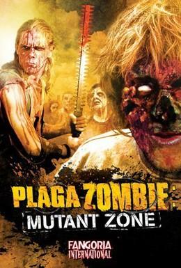Постер фильма Чума зомби: Зона мутантов (2001)