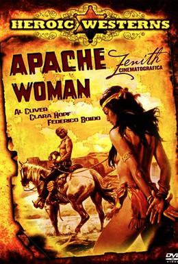 Постер фильма Женщина из племени Апачей (1976)