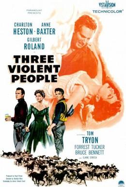 Постер фильма Три жестоких человека (1956)