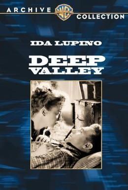 Постер фильма Глубокая долина (1947)