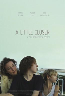 Постер фильма Поближе (2011)