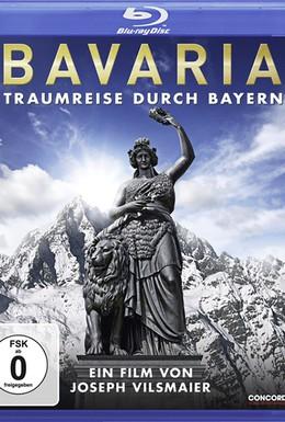 Постер фильма Бавария – Путешествие мечты (2012)