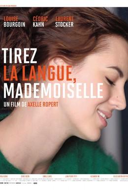 Постер фильма Покажите язык, мадемуазель (2013)