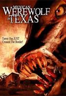Мексиканский оборотень в Техасе (2005)