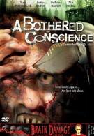 Обеспокоенная совесть (2006)