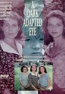 Глаз, приспособленный к тьме (1994)